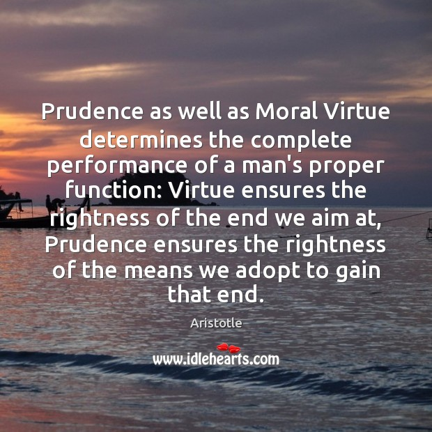 Image, Prudence as well as Moral Virtue determines the complete performance of a