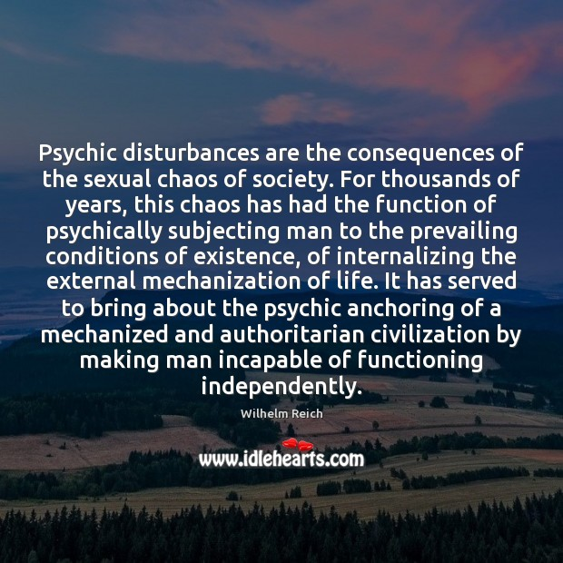 Image, Psychic disturbances are the consequences of the sexual chaos of society. For