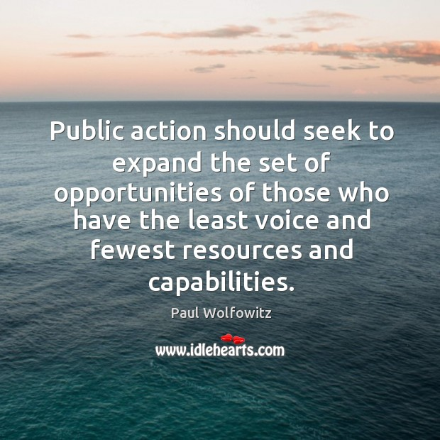 Public action should seek to expand the set of opportunities of those who have Image