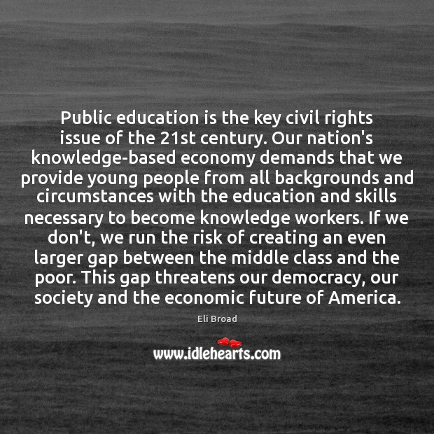 Image, Public education is the key civil rights issue of the 21st century.