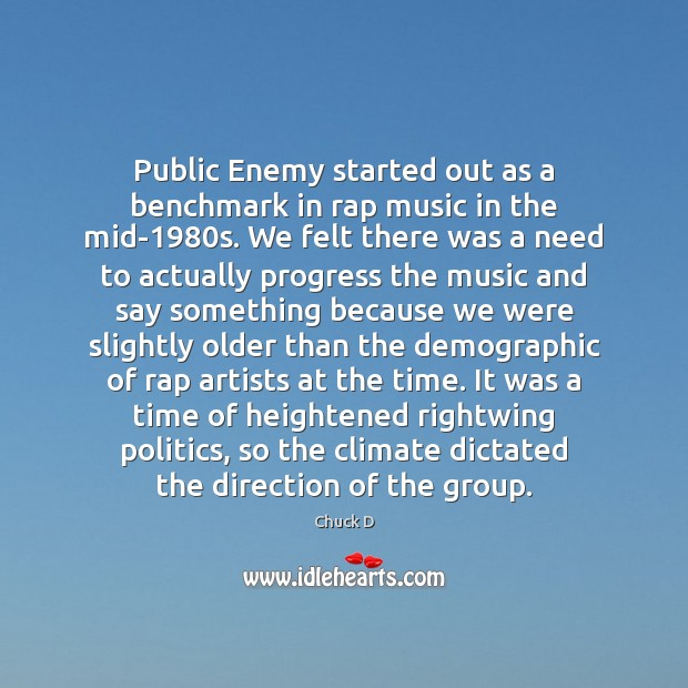Image, Public Enemy started out as a benchmark in rap music in the