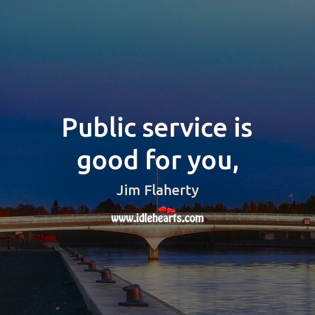 Public service is good for you, Image