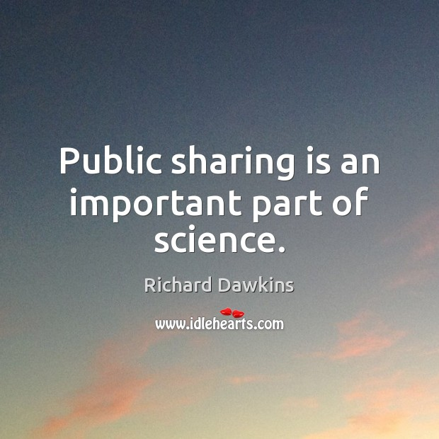 Image, Public sharing is an important part of science.