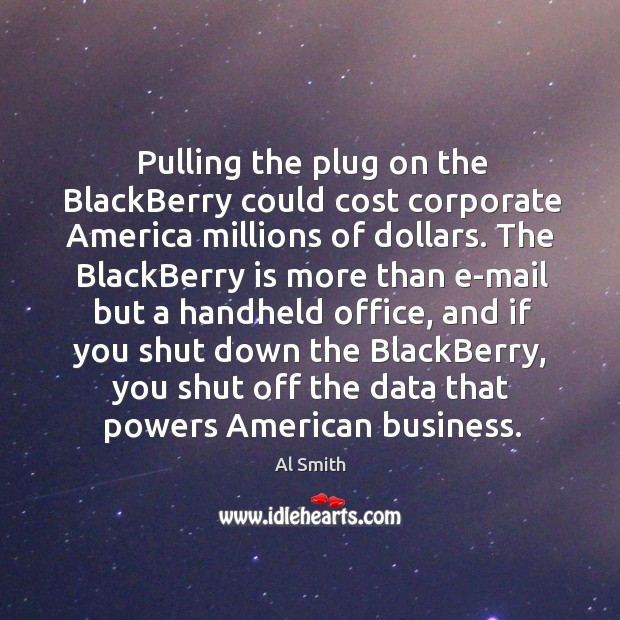 Image, Pulling the plug on the blackberry could cost corporate america millions of dollars.