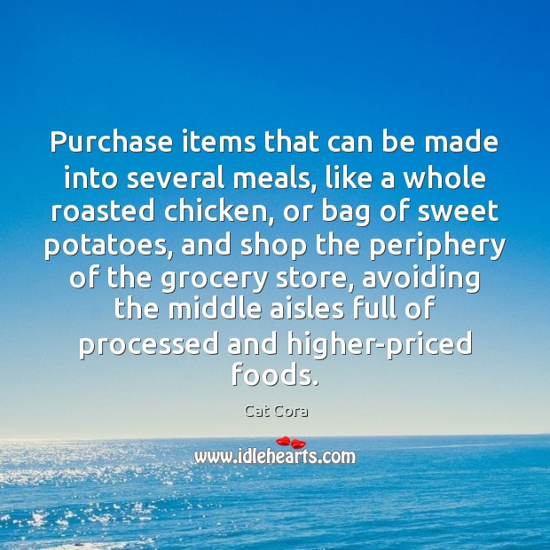 Image, Purchase items that can be made into several meals, like a whole