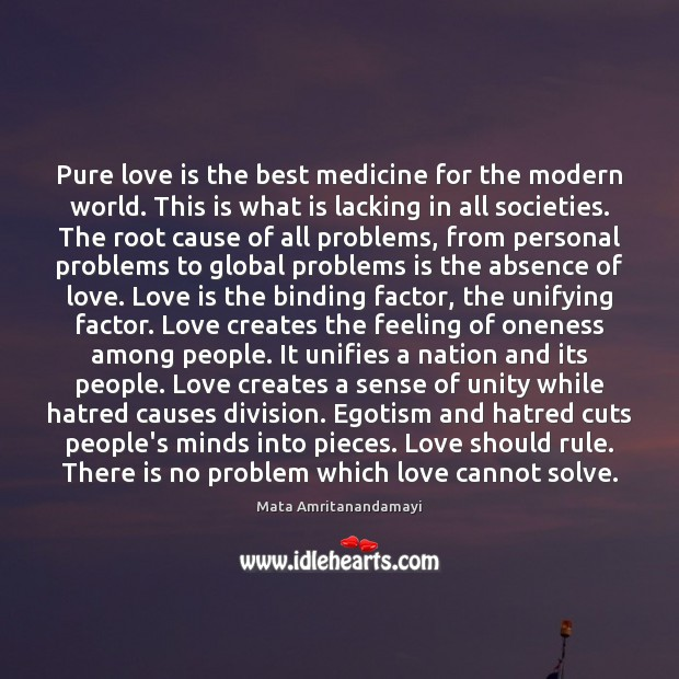 Pure love is the best medicine for the modern world. This is Image