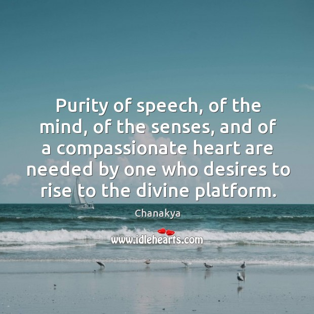 Image, Purity of speech, of the mind, of the senses, and of a compassionate heart