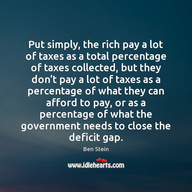 Put simply, the rich pay a lot of taxes as a total Image