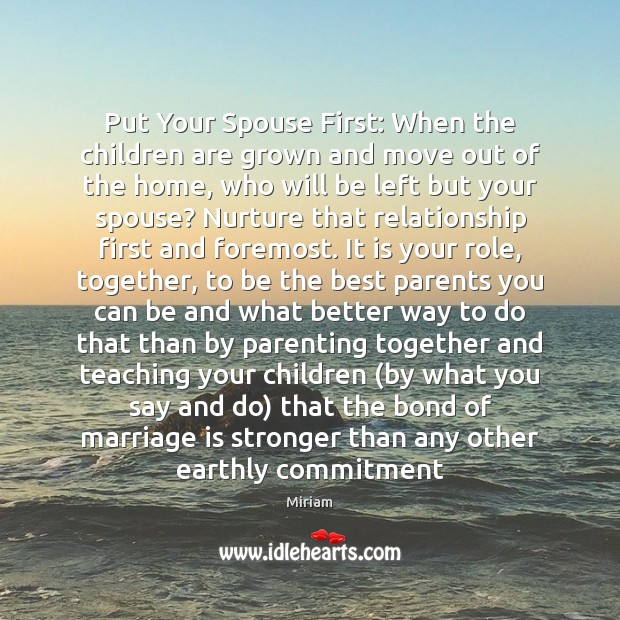Image, Put Your Spouse First: When the children are grown and move out