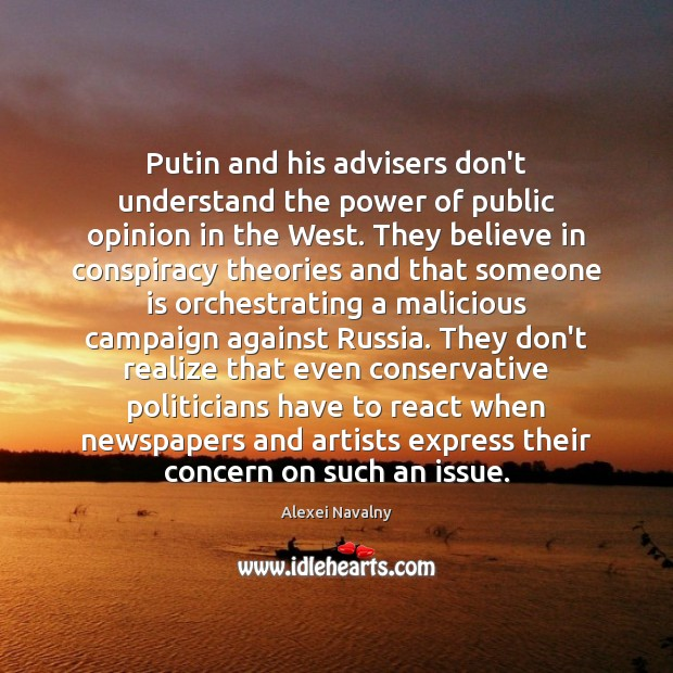 Putin and his advisers don't understand the power of public opinion in Image
