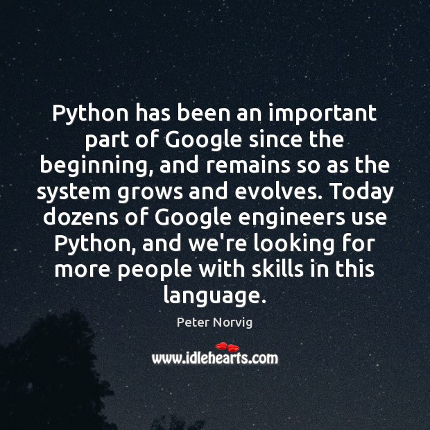 Python has been an important part of Google since the beginning, and Image