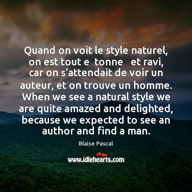 Image, Quand on voit le style naturel, on est tout e  tonne   et
