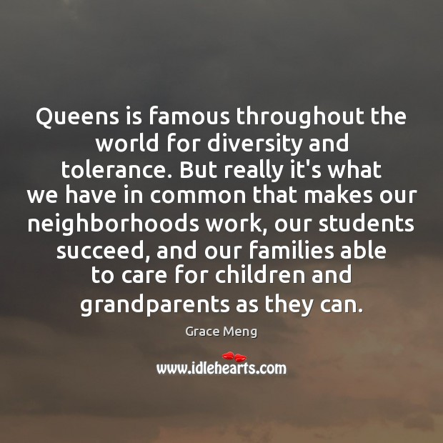 Image, Queens is famous throughout the world for diversity and tolerance. But really