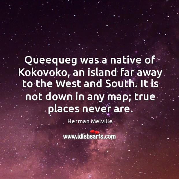 Queequeg was a native of Kokovoko, an island far away to the Image