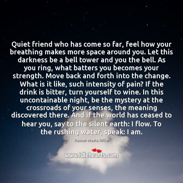 Quiet friend who has come so far, feel how your breathing makes Image