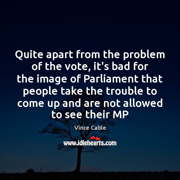 Image, Quite apart from the problem of the vote, it's bad for the