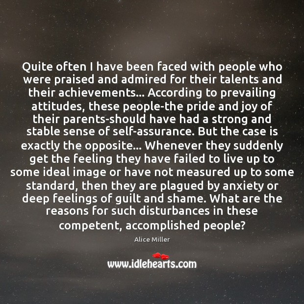 Quite often I have been faced with people who were praised and Image