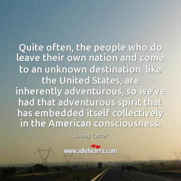 Image, Quite often, the people who do leave their own nation and come