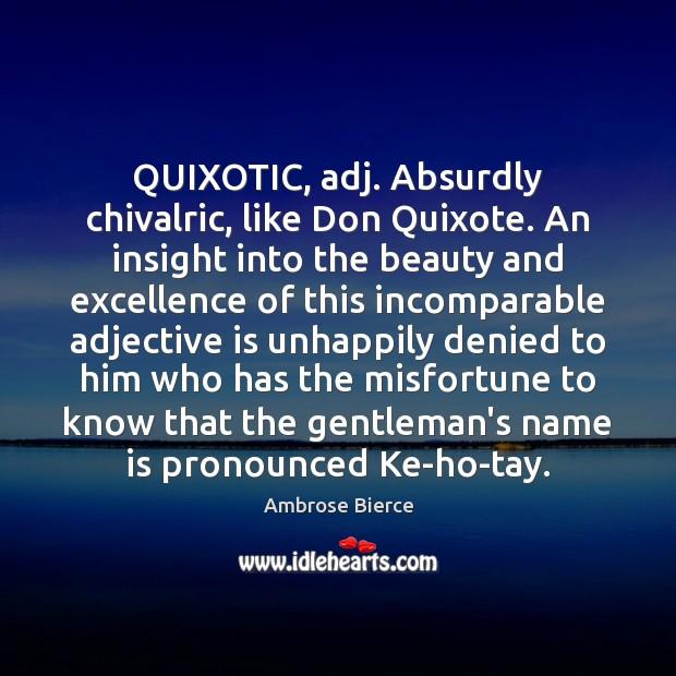 don quixote chivalric ideals