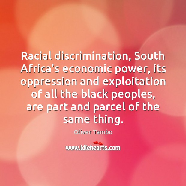 the racial discrimination in the south africa Sa's high levels of poverty, racism and inequality can almost entirely be attributed  to centuries of conflict between white settlers and indigenous.