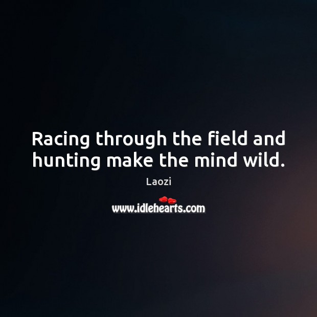 Image, Racing through the field and hunting make the mind wild.