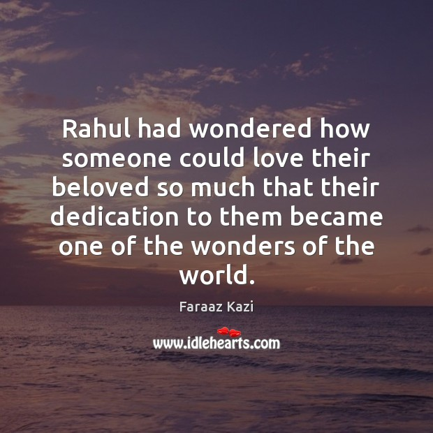 Rahul had wondered how someone could love their beloved so much that Image