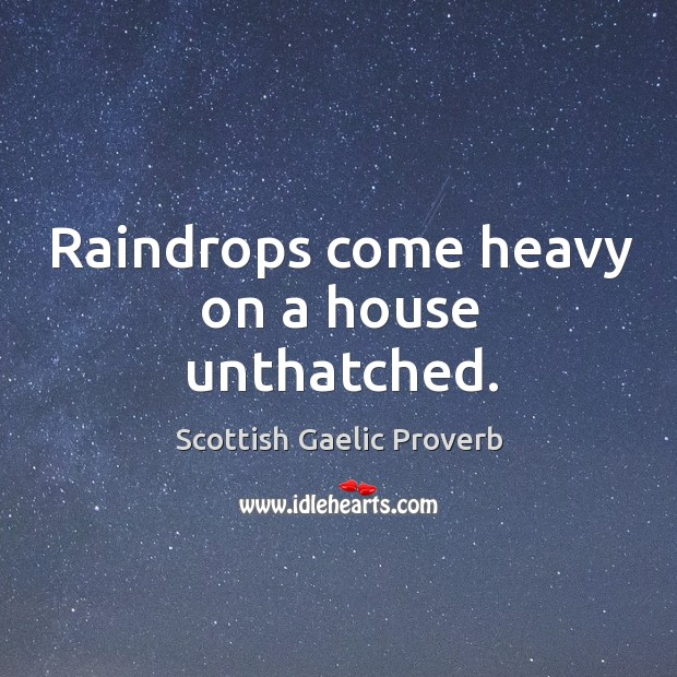 Image, Raindrops come heavy on a house unthatched.