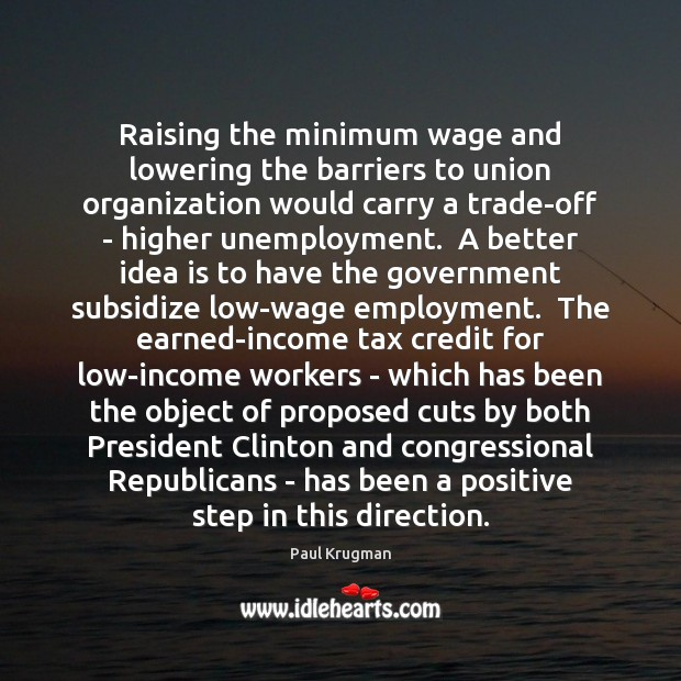 Image, Raising the minimum wage and lowering the barriers to union organization would