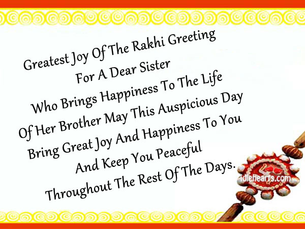 Raksha bandhan wishes to my dearest sister. Joy and Happiness Quotes Image