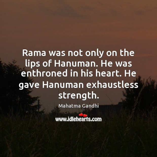 Rama was not only on the lips of Hanuman. He was enthroned Image