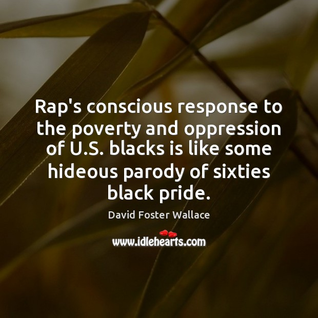Rap's conscious response to the poverty and oppression of U.S. blacks Image