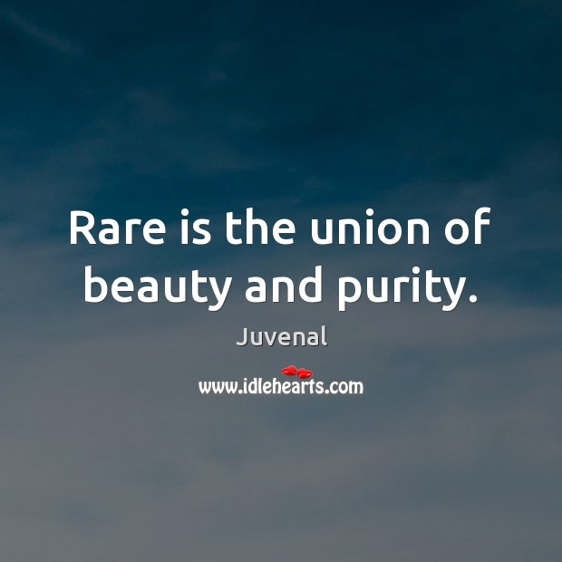 Rare is the union of beauty and purity. Image