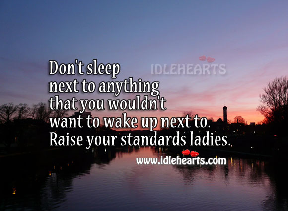 Image, Raise your standards ladies