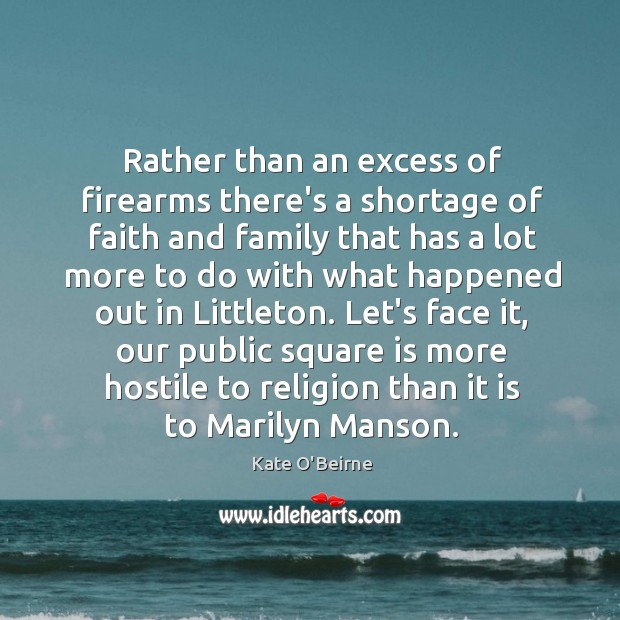 Rather than an excess of firearms there's a shortage of faith and Image