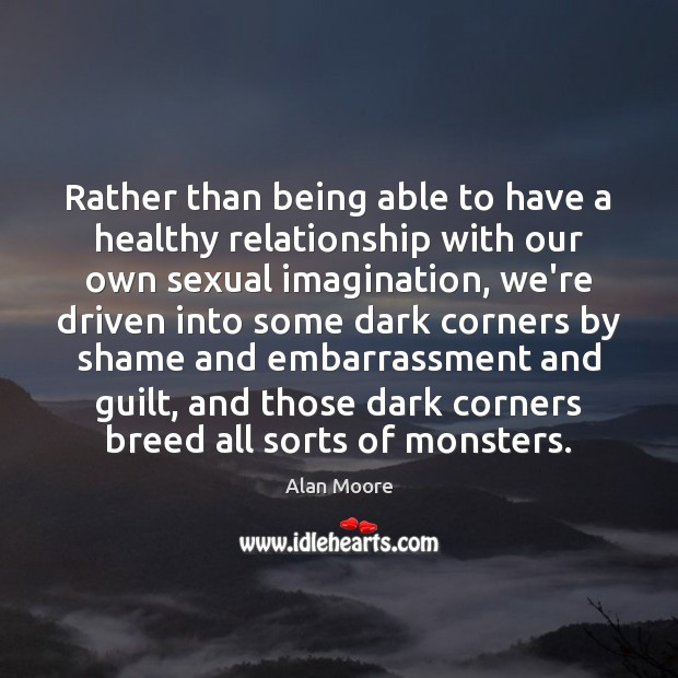Image, Rather than being able to have a healthy relationship with our own