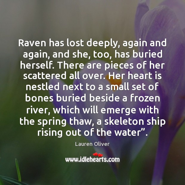 Raven has lost deeply, again and again, and she, too, has buried Image