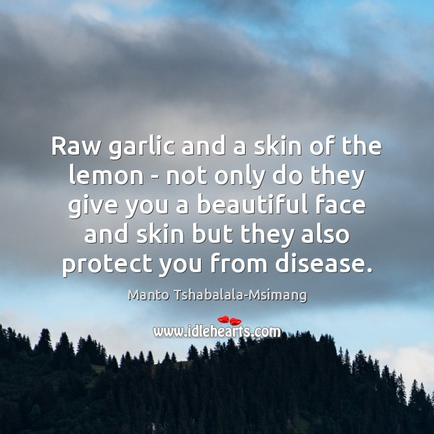 Raw garlic and a skin of the lemon – not only do Image