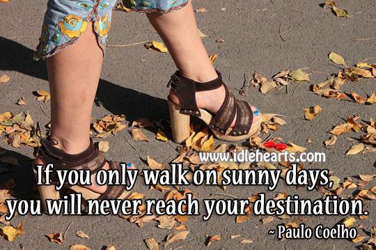 You will never reach you destination Image