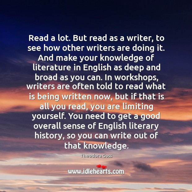 Read a lot. But read as a writer, to see how other Image