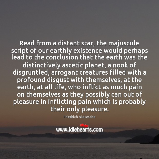 Read from a distant star, the majuscule script of our earthly existence Image