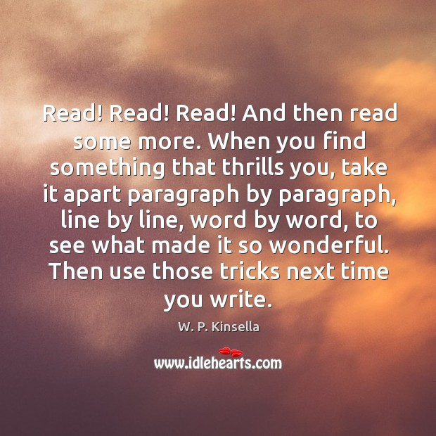 Read! Read! Read! And then read some more. When you find something Image