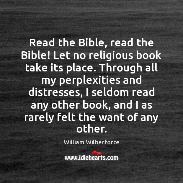 Read the Bible, read the Bible! Let no religious book take its Image