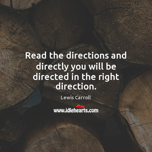 Image, Read the directions and directly you will be directed in the right direction.