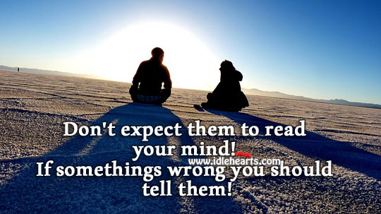 If something is wrong… Tell them. Relationship Advice Image