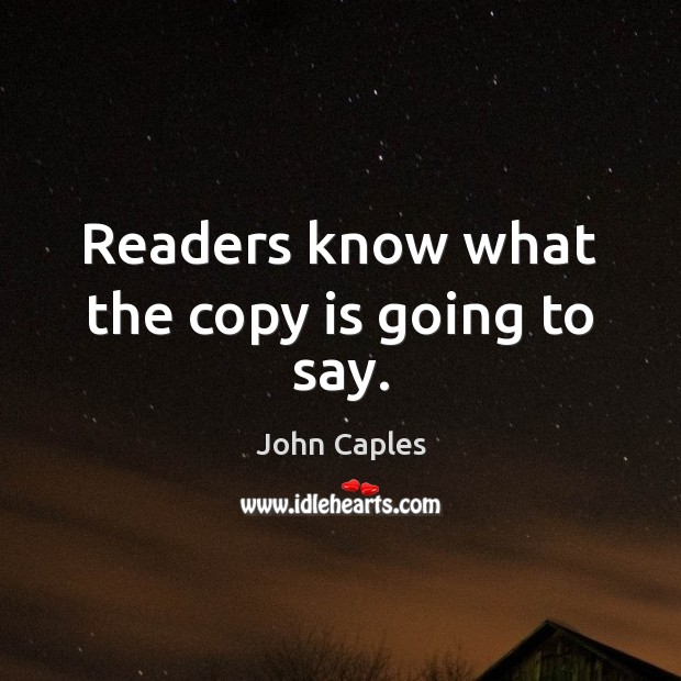 Readers know what the copy is going to say. Image