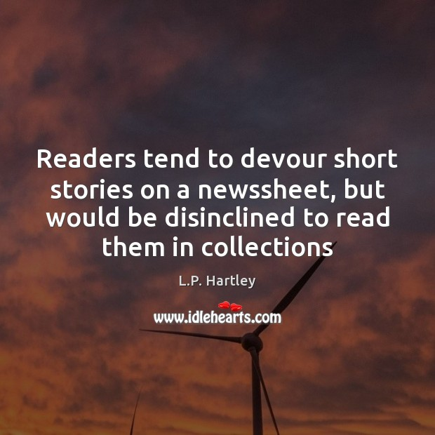 Readers tend to devour short stories on a newssheet, but would be Image