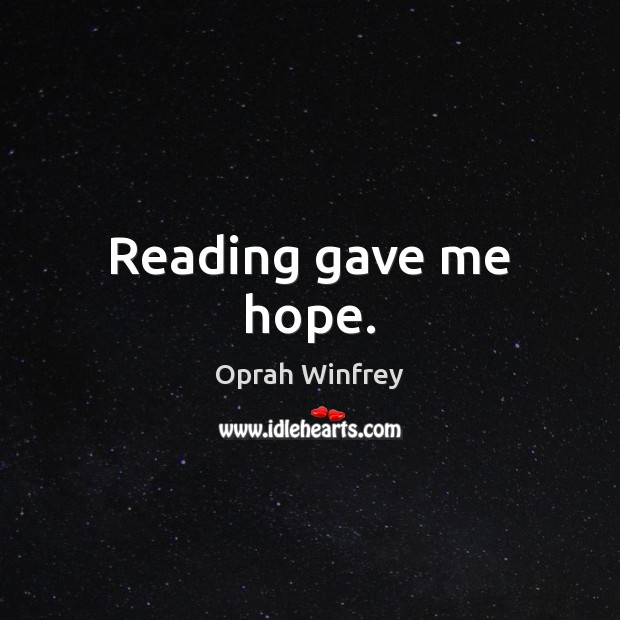Reading gave me hope. Image
