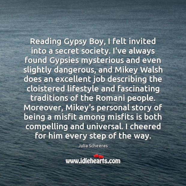 Reading Gypsy Boy, I felt invited into a secret society. I've always Image