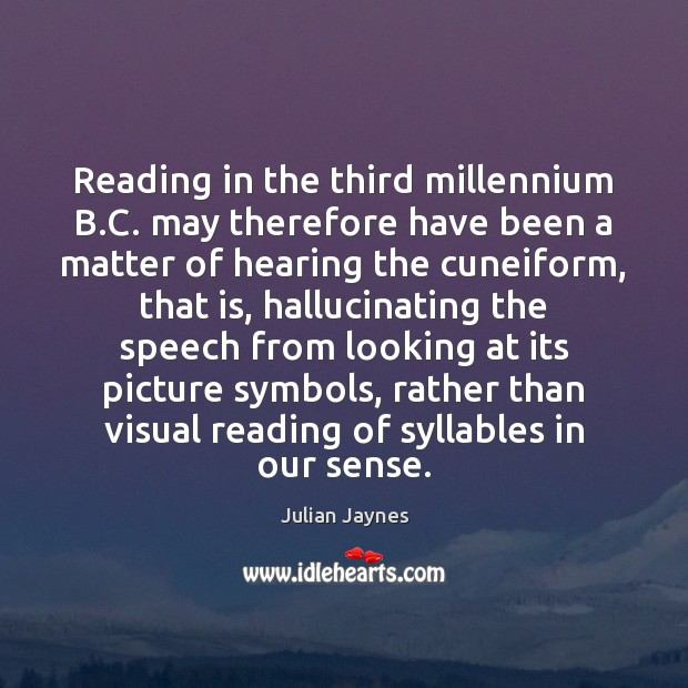 Reading in the third millennium B.C. may therefore have been a Image