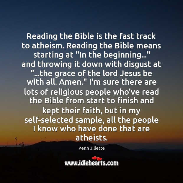 Image, Reading the Bible is the fast track to atheism. Reading the Bible